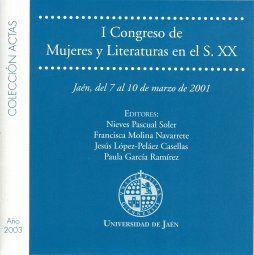 I CONGRESO DE MUJERES Y LITERATURAS EN EL SIGLO XX