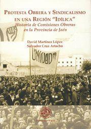 PROTESTA OBRERA Y SINDICALISMO EN UNA REGIÓN