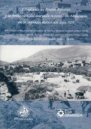 ESTUDIO DE LOS PRECIOS AGRARIOS Y LA FORMACIÓN DEL MERCADO REGIONAL EN ANDALUCÍA EN LA SEGUNDA MITAD