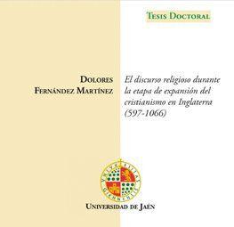 EL DISCURSO RELIGIOSO DURANTE LA ETAPA DE EXPANSIÓN DEL CRISTIANISMO EN INGLATERRA (597-1066).