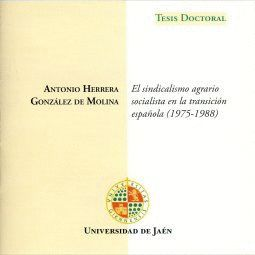 EL SINDICALISMO AGRARIO SOCIALISTA EN LA TRANSICIÓN ESPAÑOLA (1975-1988).