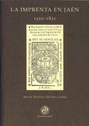 LA IMPRENTA EN JAÉN (1550-1831)