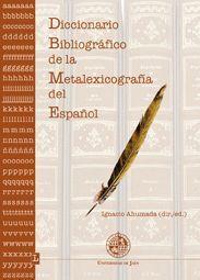 DICCIONARIO BIBLIOGRÁFICO DE LA METALEXICOGRAFÍA DEL ESPAÑOL
