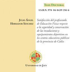 SATISFACCIÓN DEL PROFESORADO DE EDUCACIÓN FÍSICA RESPECTO A LA SEGURIDAD Y CONSERVACIÓN DE LAS INSTA