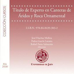 TÍTULO DE EXPERTO EN CANTERAS DE ÁRIDOS Y ROCA ORNAMENTAL