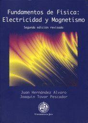 FUNDAMENTOS DE FÍSICA: ELECTRICIDAD Y MAGNETISMO