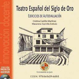 TEATRO ESPAÑOL DEL SIGLO DE ORO