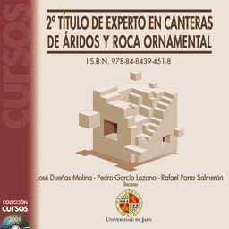 2º TÍTULO DE EXPERTO EN CANTERAS DE ÁRIDOS Y ROCA ORNAMENTAL