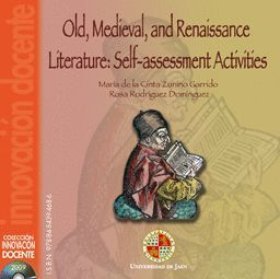 OLD, MEDIEVAL, AND RENAISSANCE LITERATURE: SELF-ASSESSMENT ACTIVITIES