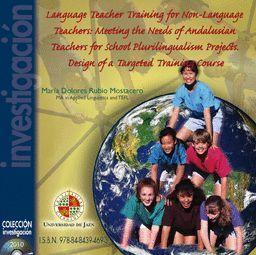 LANGUAGE TEACHER TRAINING FOR NOU-LANGUAJE TEACHERS: MEETING THE NEEDS OF ANDALUSIAN TEACHER FOR SHO