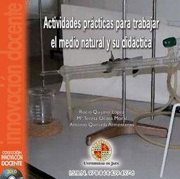 ACTIVIDADES PRÁCTICAS PARA TRABAJAR EL MEDIO NATURAL Y SU DIDÁCTICA