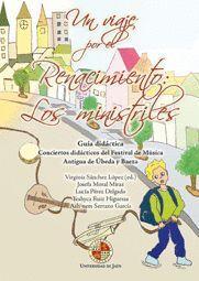 UN VIAJE POR EL RENACIMIENTO: LOS MINISTRILES