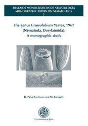 THE GENUS CRASSOLABIUM YEATES, 1967 (NEMATODA, DORYLAIMIDA): A MONOGRAPHIC STUDY