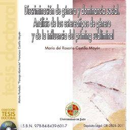 DISCRIMINACIÓN DE GÉNERO Y DOMINANCIA SOCIAL. ANÁLISIS DE LOS ESTEREOTIPOS DE GÉNERO Y DE LA INFLUEN