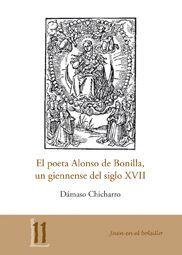 EL POETA ALONSO DE BONILLA, UN GIENNENSE DEL SIGLO XVII