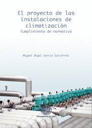 EL PROYECTO DE LAS INSTALACIONES DE CLIMATIZACIÓN