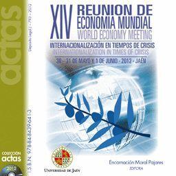 XIV REUNION DE ECONOMIA MUNDIAL/ WORD ECONOMY MEETING