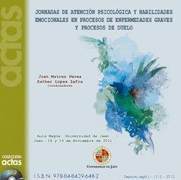 JORNADAS DE ATENCIÓN PSICOLÓGICA Y HABILIDADES EMOCIONALES EN PROCESOS DE ENFERMEDADES GRAVES Y PROC