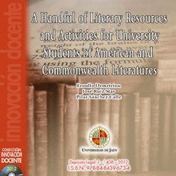 A HANDFUL OF LITERARY RESOURCES AND ACTIVITIES FOR UNIVERSITY STUDENTS OF AMERICAN AND COMMONWEALTH