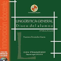 LINGÜISTÍCA GENERAL. DISCO DEL ALUMNO (3º EDICIÓN, REVISADA)