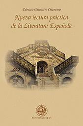 NUEVA LECTURA PRÁCTICA DE LA LITERATURA ESPAÑOLA