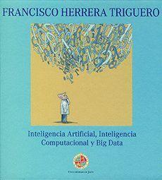 INTELIGENCIA ARTIFICIAL, INTELIGENCIA COMPUTACIONAL Y BIG DATA