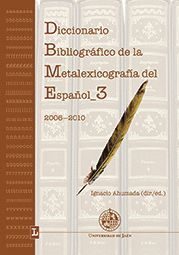 DICCIONARIO BIBLIOGRÁFICO DE LA METALEXICOGRAFÍA DEL ESPAÑOL 3 (2006-2010)