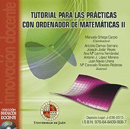 TUTORIAL PARA LAS PRÁCTICAS CON ORDENADOR DE MATEMÁTICAS II