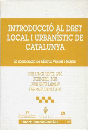 INTRODUCCIÓ AL DRET LOCAL I URBANÍSTIC DE CATALUNYA