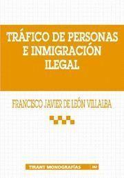 TRAFICO DE PERSONAS E INMIGRACION ILEGAL