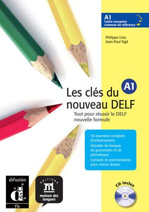 LES CLÉS DU NOUVEAU DELF A1. LIVRE DE L'ÉLÈVE + CD