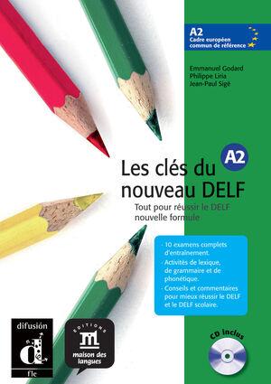LES CLÉS DU NOUVEAU DELF A2. LIVRE DE L'ÉLÈVE+ CD