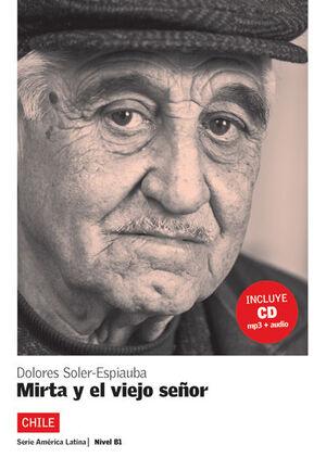 COLECCIÓN  AMÉRICA LATINA. MIRTA Y EL VIEJO SEÑOR. LIBRO + CD