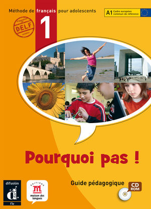 POURQUOI PAS ! 1. LIBRO DEL ALUMNO + CD