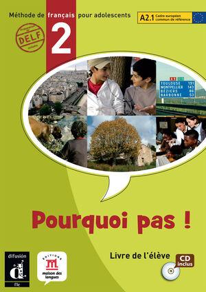 POURQUOI PAS ! 2. LIBRO DEL ALUMNO + CD