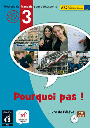 POURQUOI PAS ! 3. LIBRO DEL ALUMNO + CD