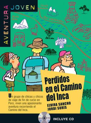 COLECCIÓN AVENTURA JOVEN. PERDIDOS EN EL CAMINO DEL INCA. LIBRO + CD