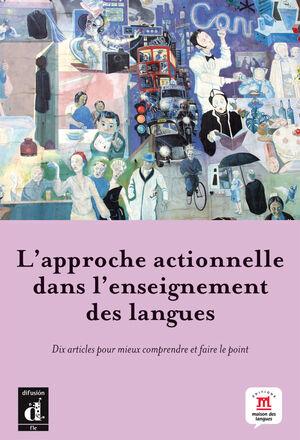 L'APPROCHE ACTIONNELLE DANS L'ENSEIGNEMENT DES LANGUES