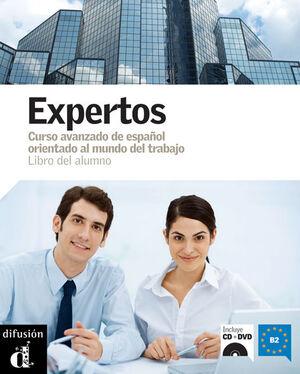 EXPERTOS. LIBRO DEL ALUMNO + DVD. NIVEL B2