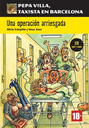 COLECCIÓN PEPA VILLA. UNA OPERACIÓN ARRIESGADA + CD