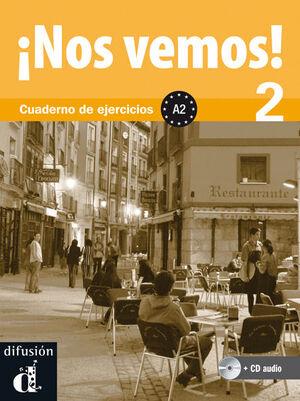 ¡NOS VEMOS! 2. CUADERNO DE EJERCICIOS + CD (NIVEL A2)