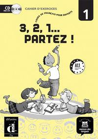3, 2 , 1… PARTEZ ! 1. CUADERNO DE EJERCICIOS