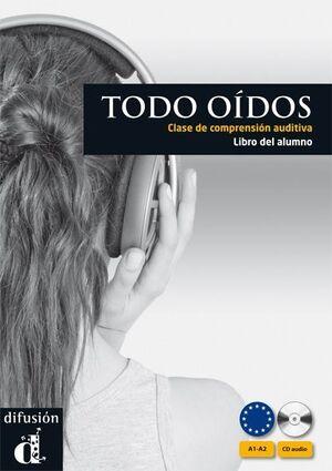 TODO OÍDOS. LIBRO DEL ALUMNO + 2 CD