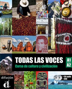 TODAS LAS VOCES. LIBRO DEL ALUMNO + CD + DVD. NIVEL A1-A2