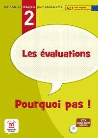 EVALUATIONS DE POURQUOI PAS 2 MATERIAL,LES