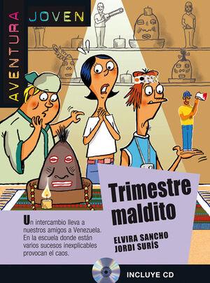 COLECCIÓN AVENTURA JOVEN. TRIMESTRE MALDITO. LIBRO + CD