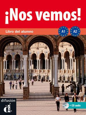 ¡NOS VEMOS! A1-A2. LIBRO DEL ALUMNO + CD