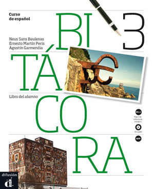 BITÁCORA 3. LIBRO DEL ALUMNO + CD. NIVEL B1.1