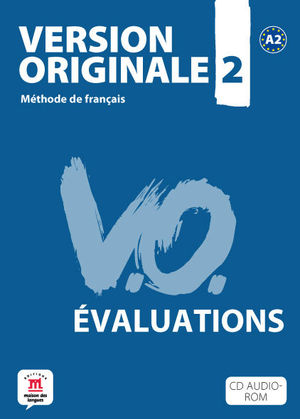VERSION ORIGINALE 2. ÉVALUATIONS + CD-ROM