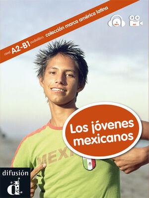 COLECCIÓN MARCA AMÉRICA LATINA. LOS JÓVENES MEXICANOS. LIBRO + CD